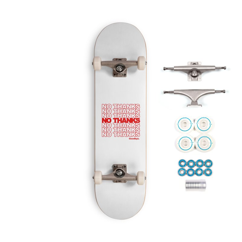 No Thanks (red) Accessories Skateboard by jublin's Artist Shop