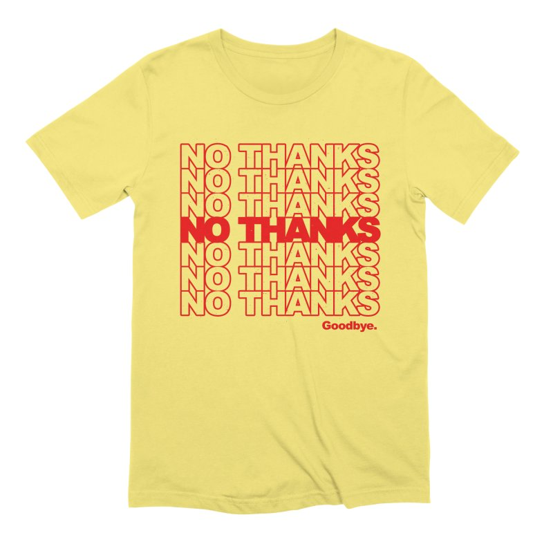 No Thanks (red) Men's T-Shirt by jublin's Artist Shop