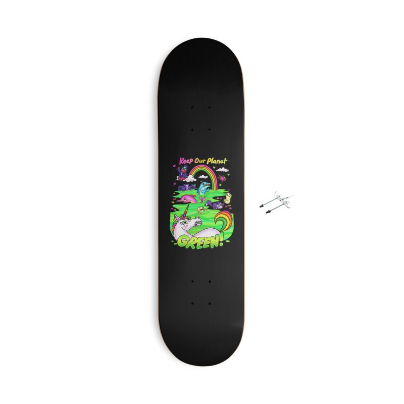 Keep Our Planet Green Accessories Skateboard by jublin's Artist Shop