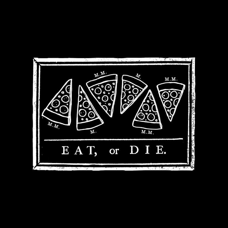 Eat or Die (white) Men's Triblend T-shirt by jublin's Artist Shop