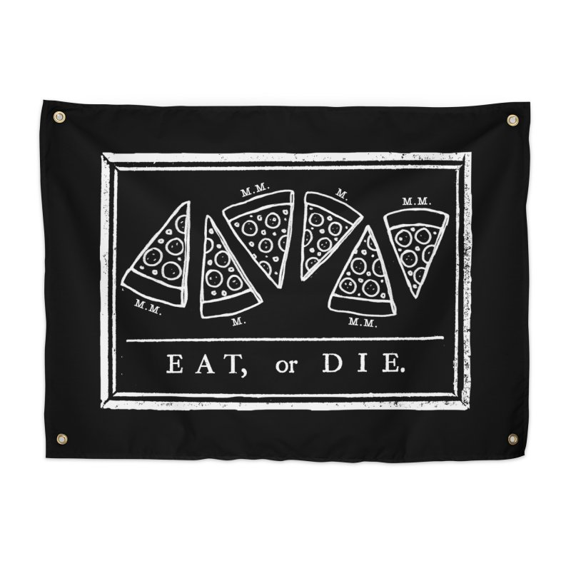 Eat or Die (white) Home Tapestry by jublin's Artist Shop