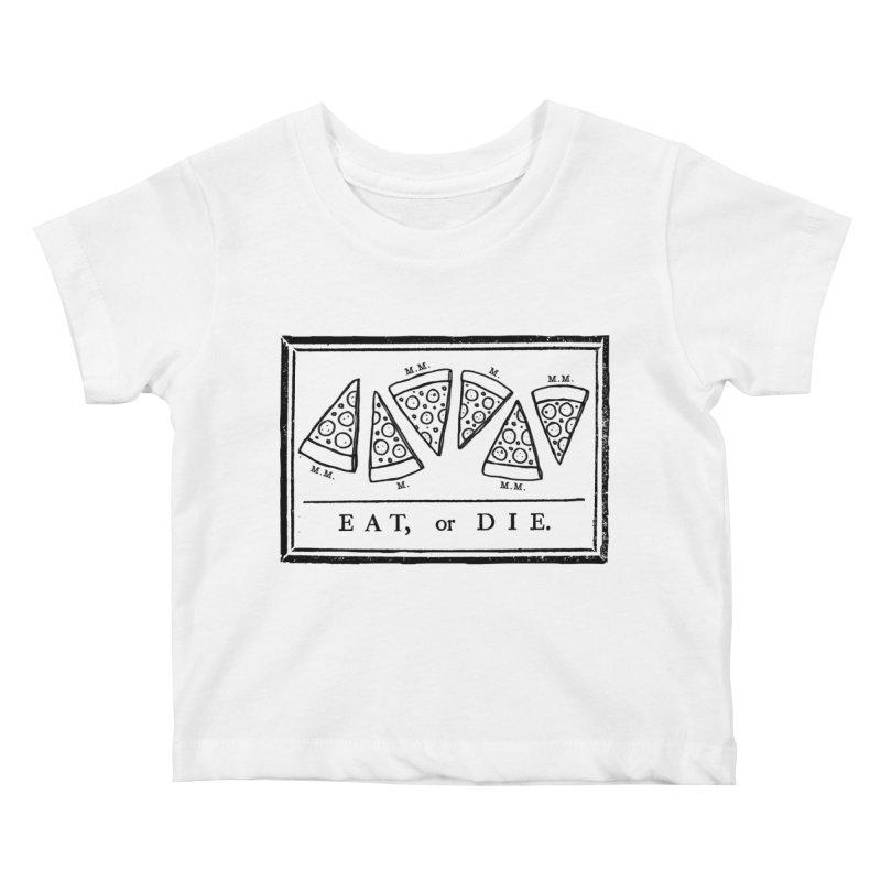 Eat or Die (black) Kids Baby T-Shirt by jublin's Artist Shop