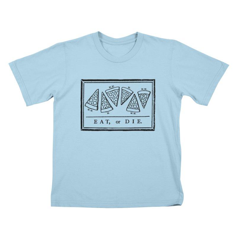 Eat or Die (black) Kids T-shirt by jublin's Artist Shop