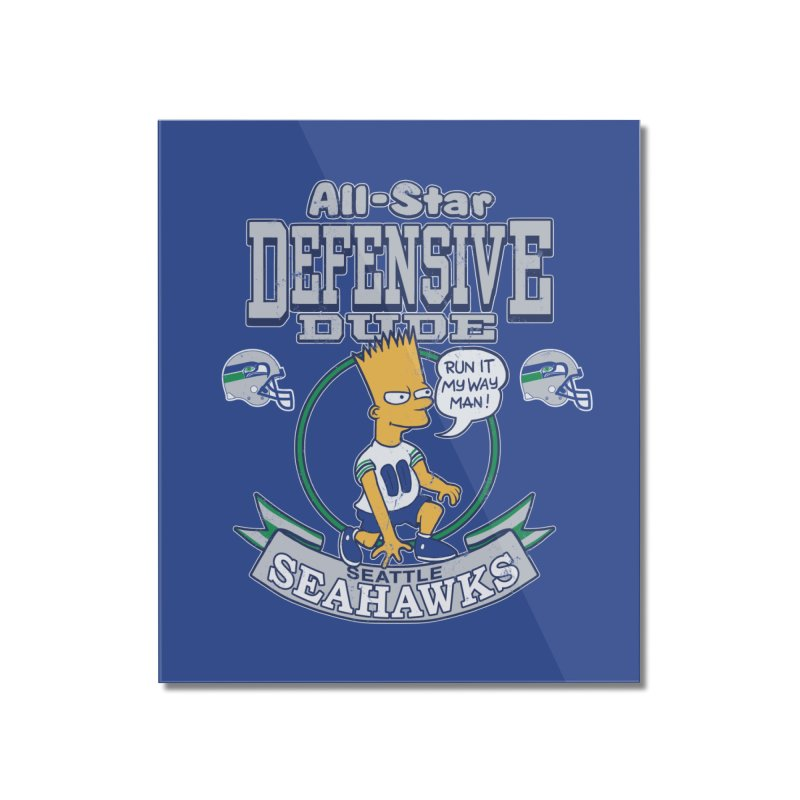 Seattle Defensive Dude Home Mounted Acrylic Print by jublin's Artist Shop
