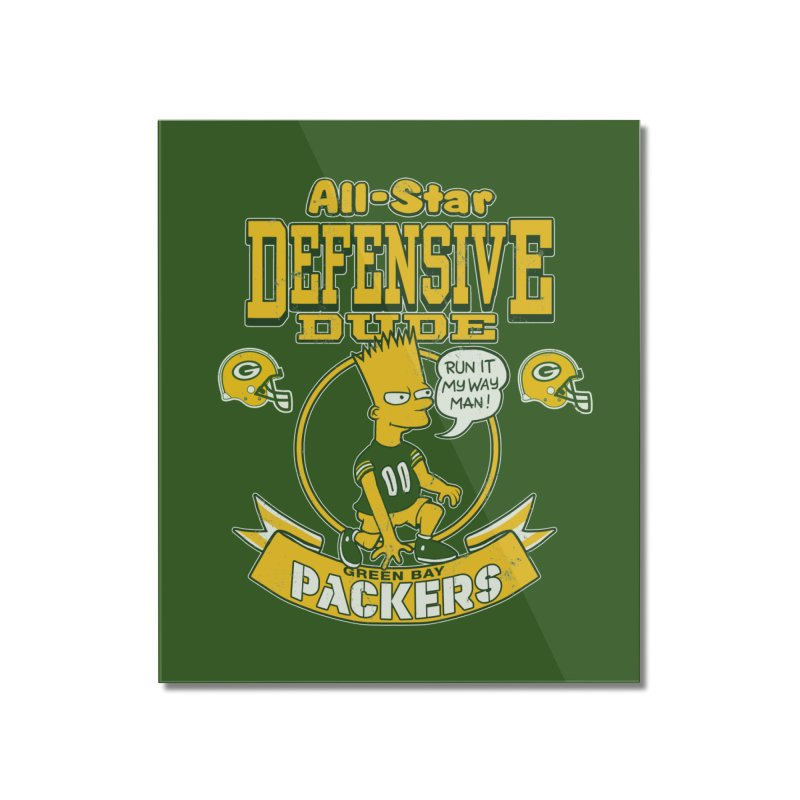 Green Bay Defensive Dude Home Mounted Acrylic Print by jublin's Artist Shop