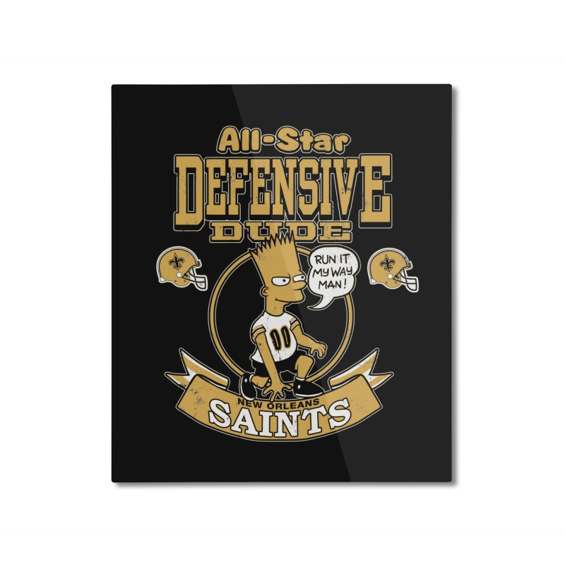 New Orleans Defensive Dude Home Mounted Aluminum Print by jublin's Artist Shop