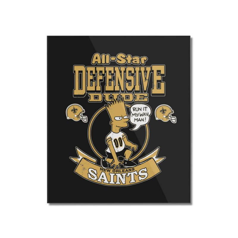 New Orleans Defensive Dude Home Mounted Acrylic Print by jublin's Artist Shop