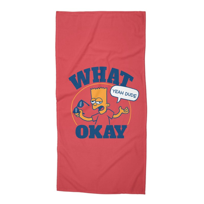 What Okay Accessories Beach Towel by jublin's Artist Shop