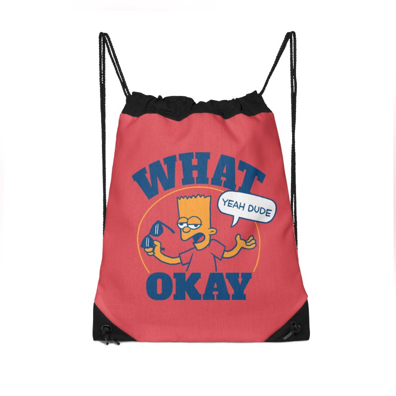 What Okay Accessories Drawstring Bag Bag by jublin's Artist Shop
