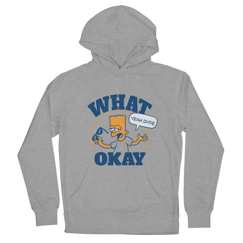 What Okay Men's French Terry Pullover Hoody by jublin's Artist Shop