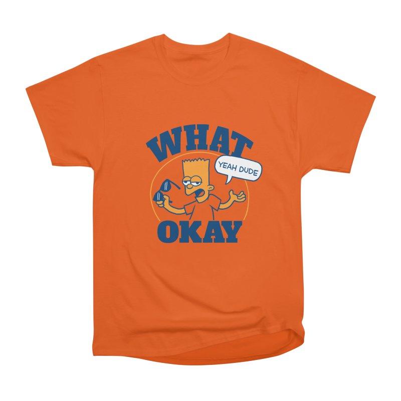 What Okay Men's Classic T-Shirt by jublin's Artist Shop