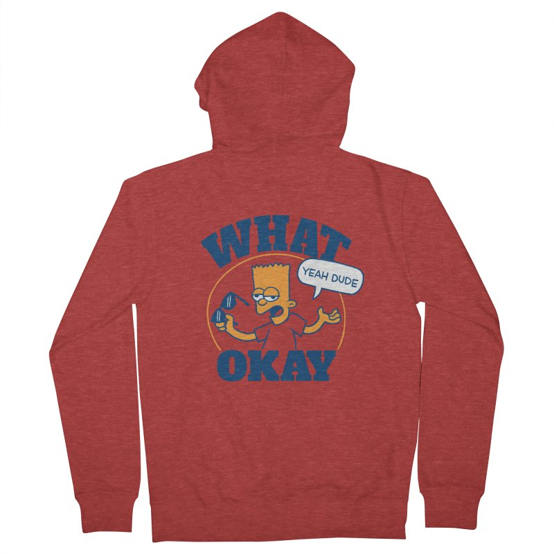 What Okay Women's French Terry Zip-Up Hoody by jublin's Artist Shop