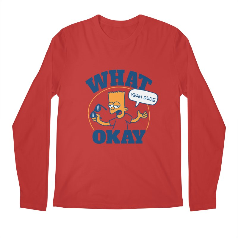 What Okay Men's Longsleeve T-Shirt by jublin's Artist Shop