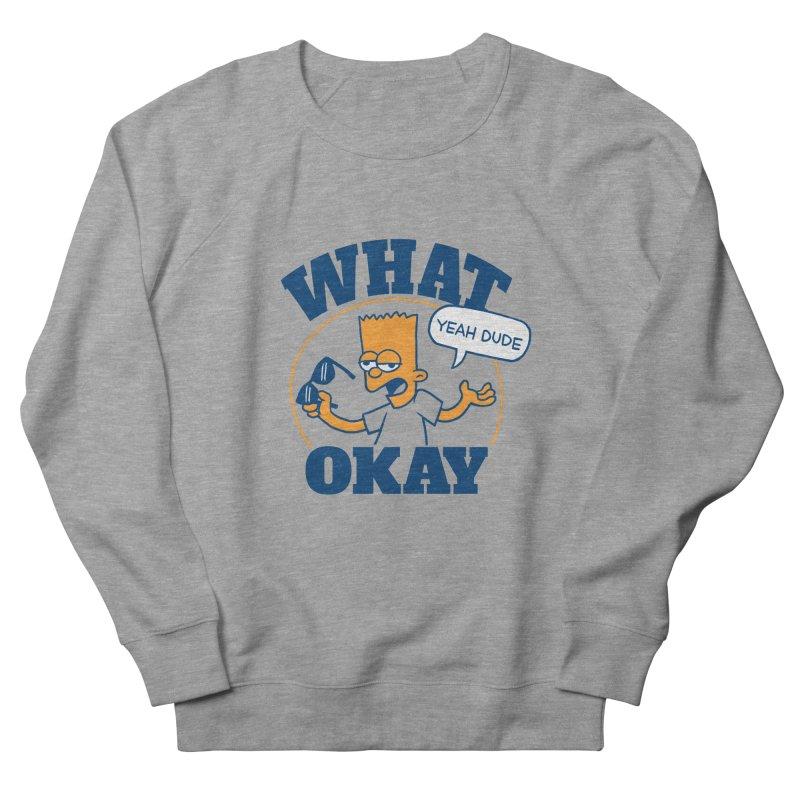 What Okay Men's Sweatshirt by jublin's Artist Shop