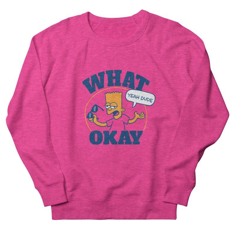 What Okay Men's French Terry Sweatshirt by jublin's Artist Shop