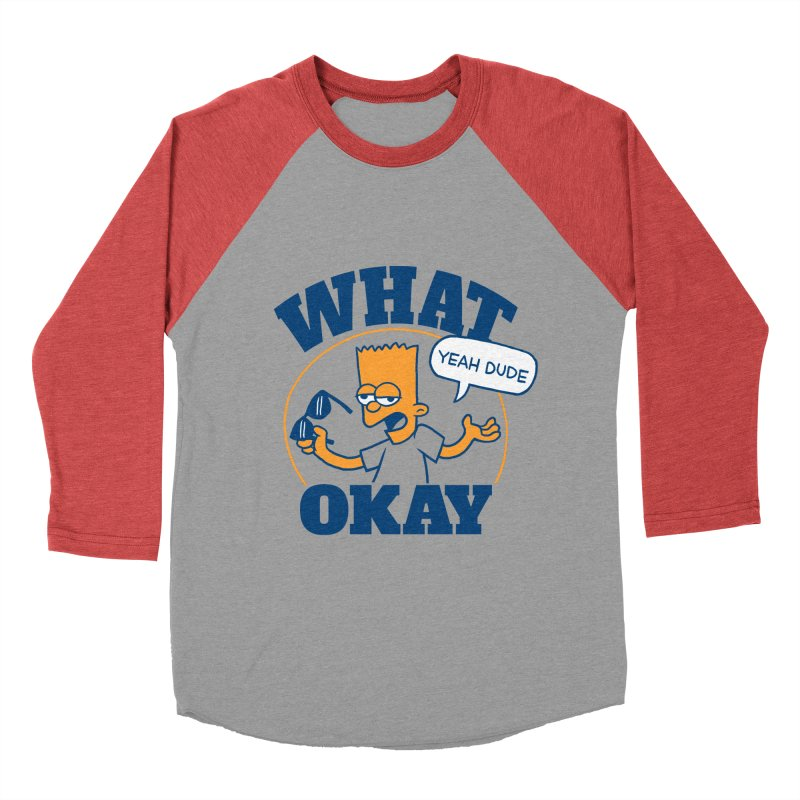 What Okay Women's Baseball Triblend Longsleeve T-Shirt by jublin's Artist Shop