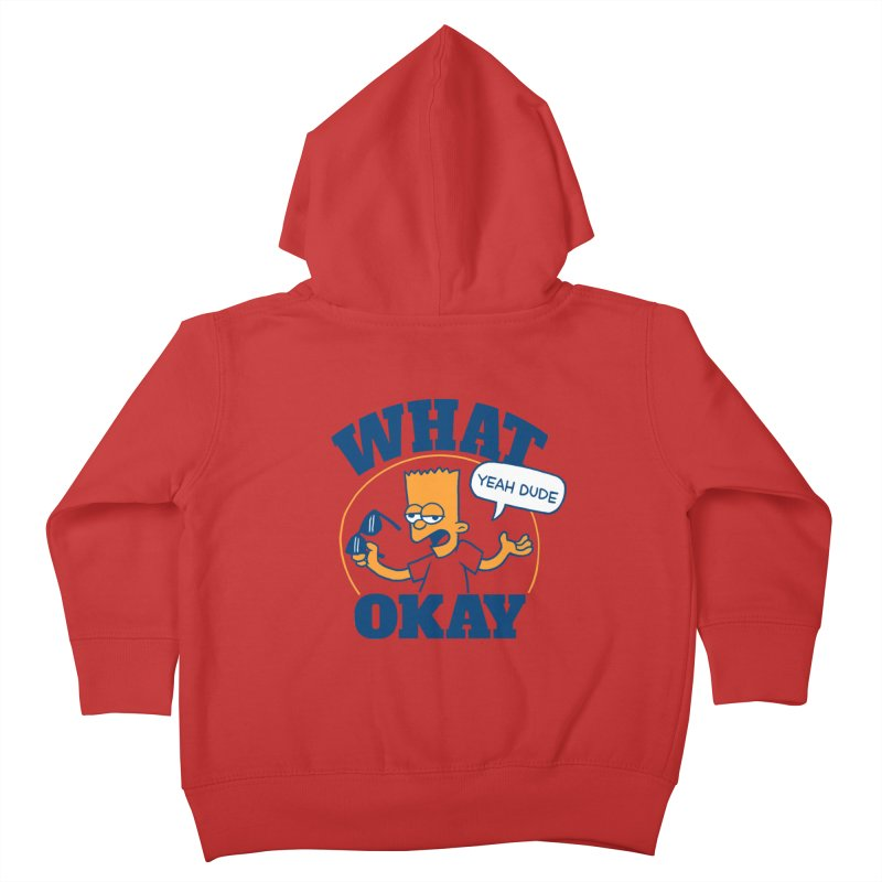 What Okay Kids Toddler Zip-Up Hoody by jublin's Artist Shop