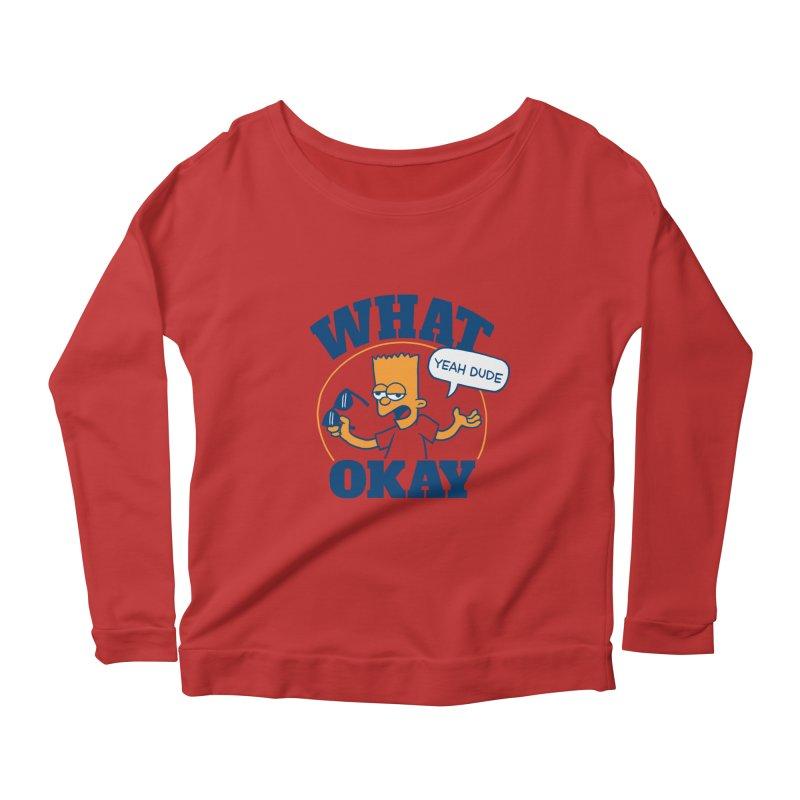 What Okay Women's Scoop Neck Longsleeve T-Shirt by jublin's Artist Shop