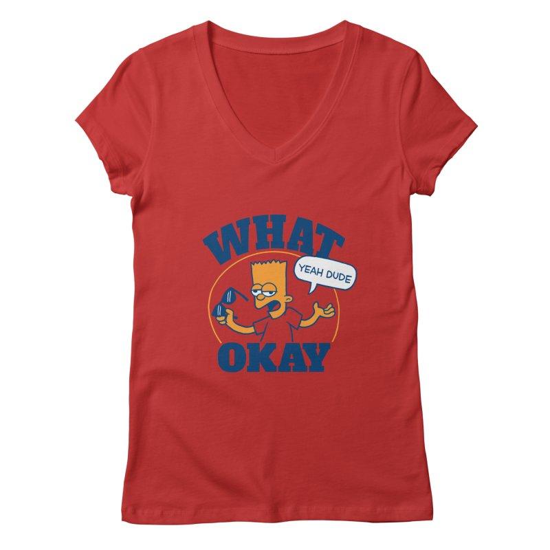 What Okay Women's Regular V-Neck by jublin's Artist Shop