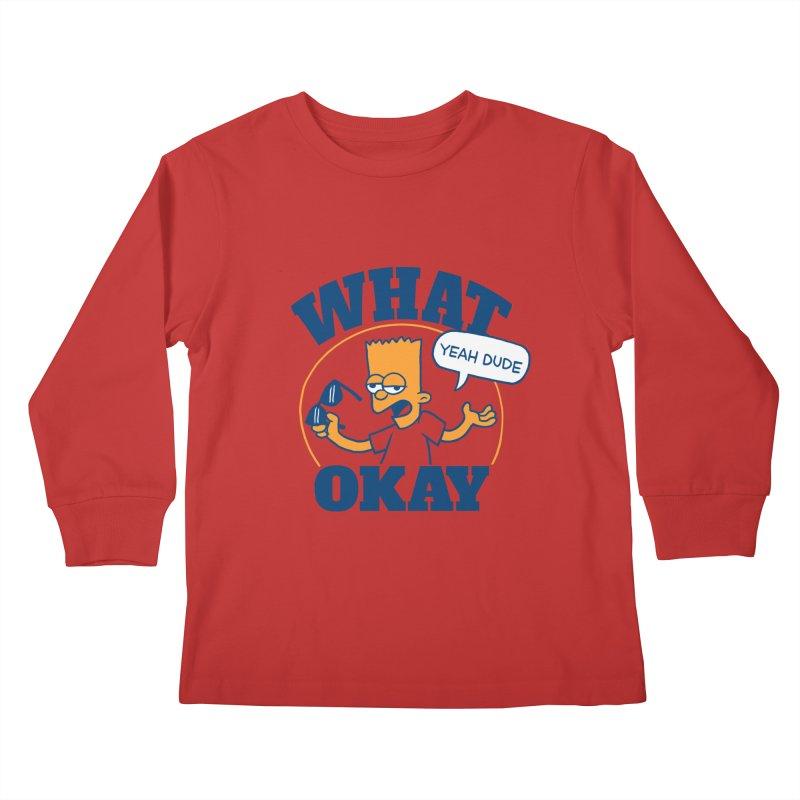 What Okay Kids Longsleeve T-Shirt by jublin's Artist Shop