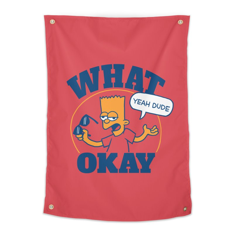 What Okay Home Tapestry by jublin's Artist Shop
