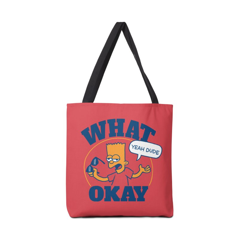 What Okay Accessories Tote Bag Bag by jublin's Artist Shop