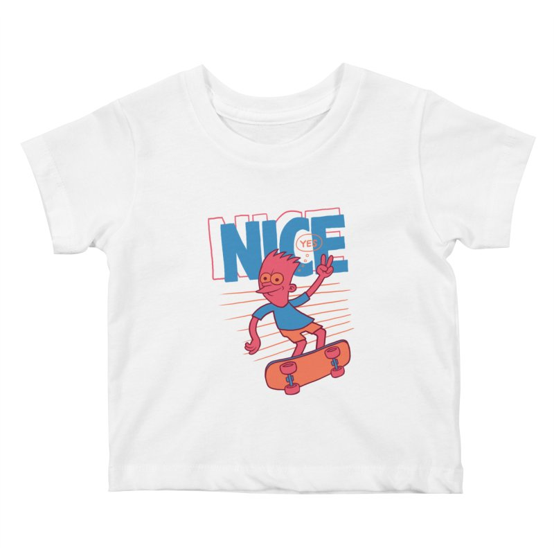 Nice Kids Baby T-Shirt by jublin's Artist Shop
