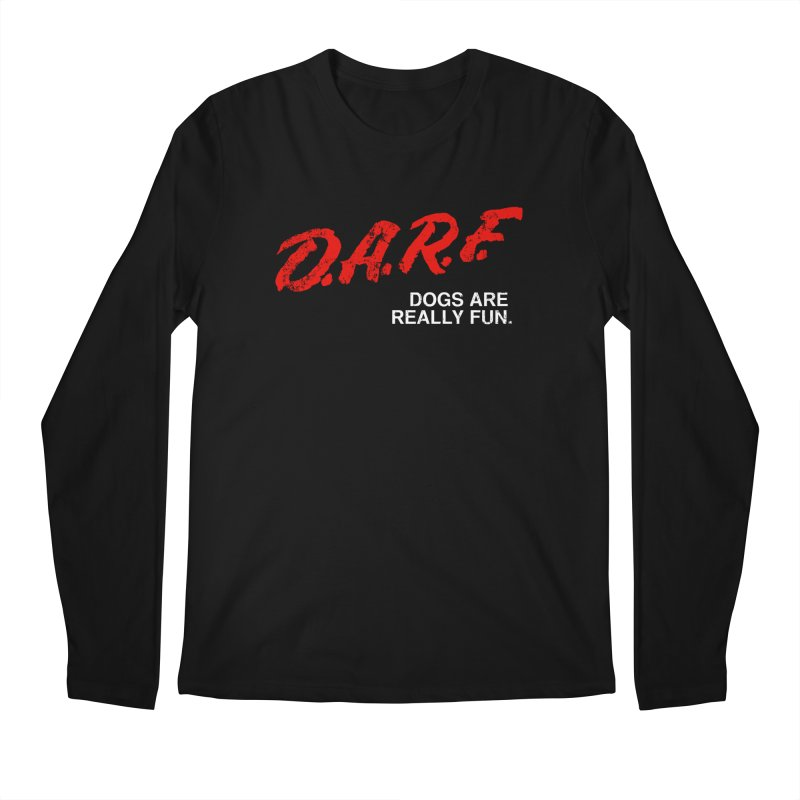 D.A.R.F. Men's Longsleeve T-Shirt by jublin's Artist Shop