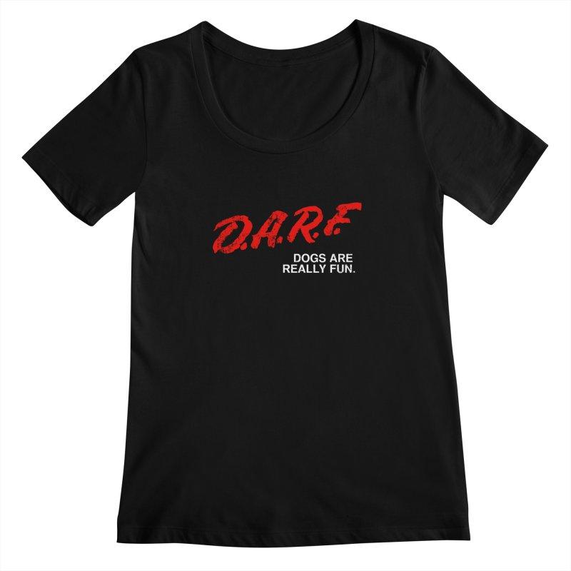 D.A.R.F. Women's Scoopneck by jublin's Artist Shop
