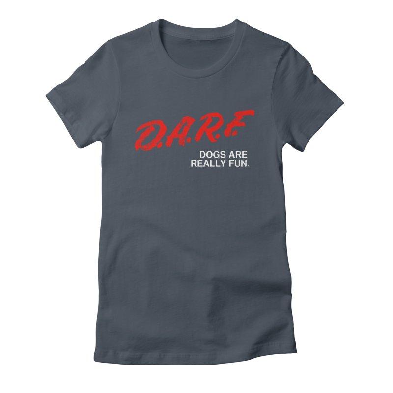 D.A.R.F. Women's Fitted T-Shirt by jublin's Artist Shop