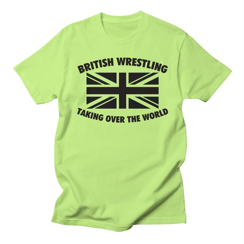 British Wrestling, Taking Over The World   by Judders Designs