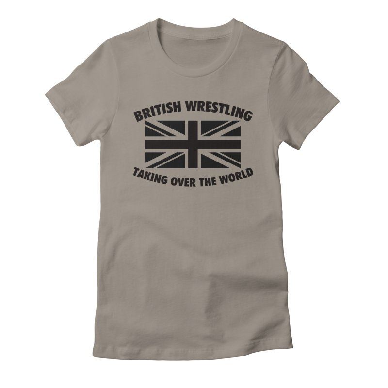 British Wrestling, Taking Over The World Women's Fitted T-Shirt by Judders Designs