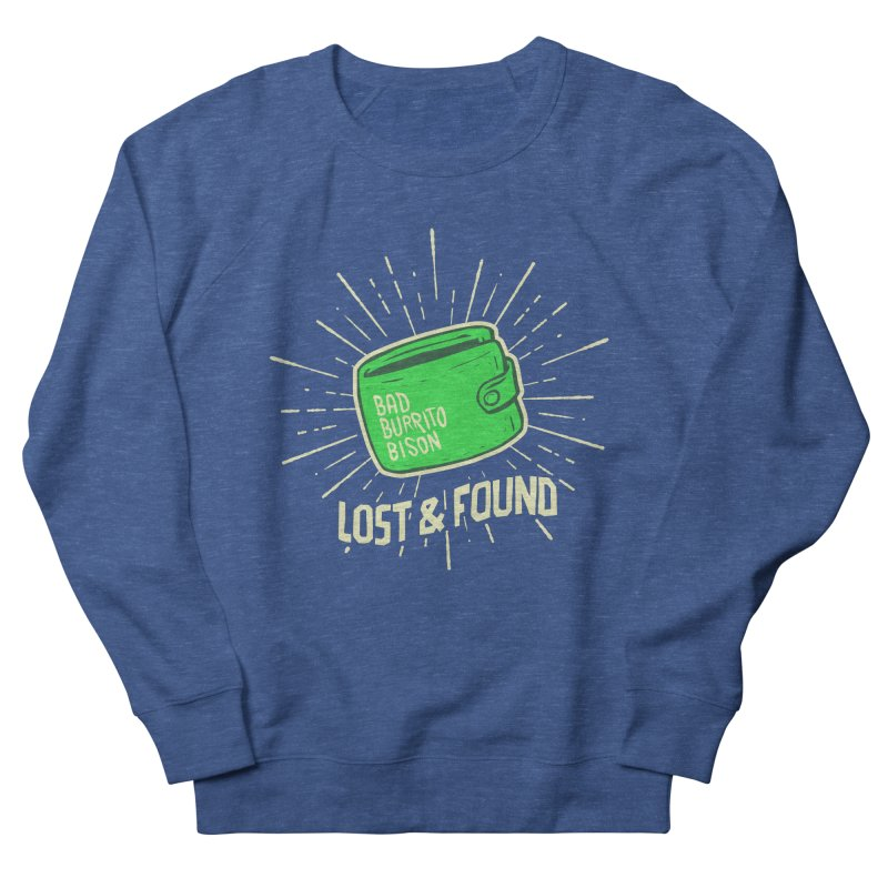 Burrito Bison - Lost & Found Women's French Terry Sweatshirt by The Juicy Beast shop!