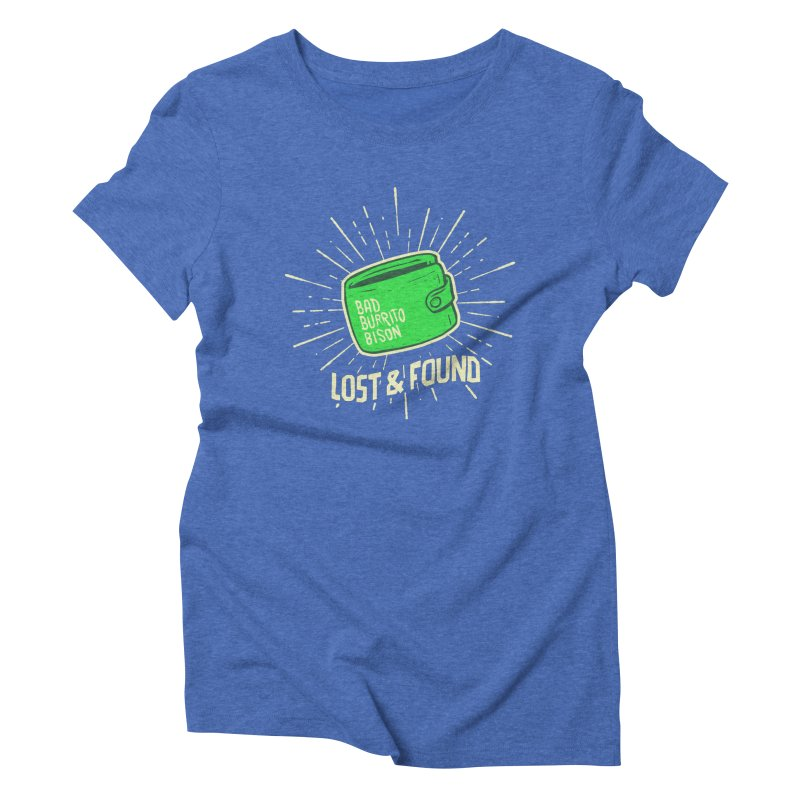 Burrito Bison - Lost & Found Women's Triblend T-Shirt by The Juicy Beast shop!