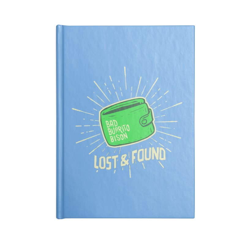 Burrito Bison - Lost & Found Accessories Lined Journal Notebook by The Juicy Beast shop!