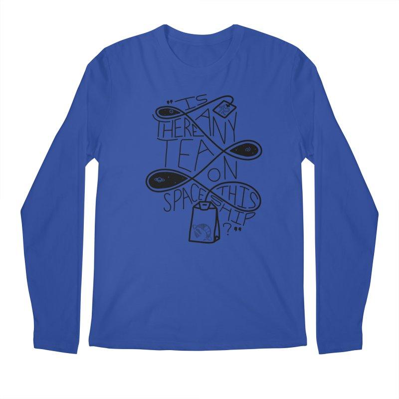 Is there any tea on this spaceship? Men's Regular Longsleeve T-Shirt by Juleah Kaliski Designs