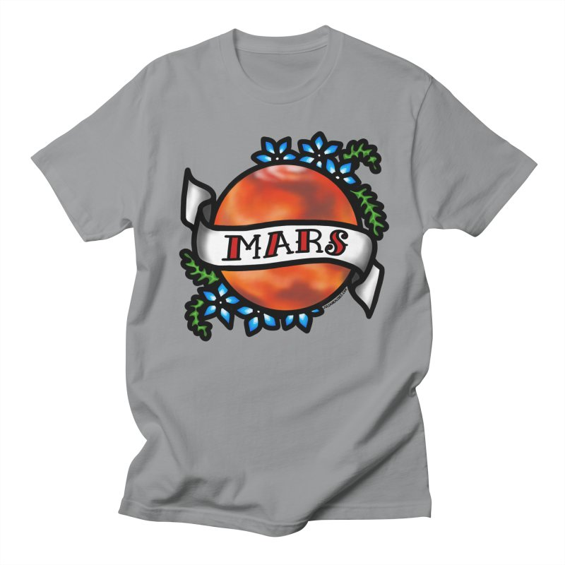 Mars, I shall always love you Women's Unisex T-Shirt by Juleah Kaliski Designs