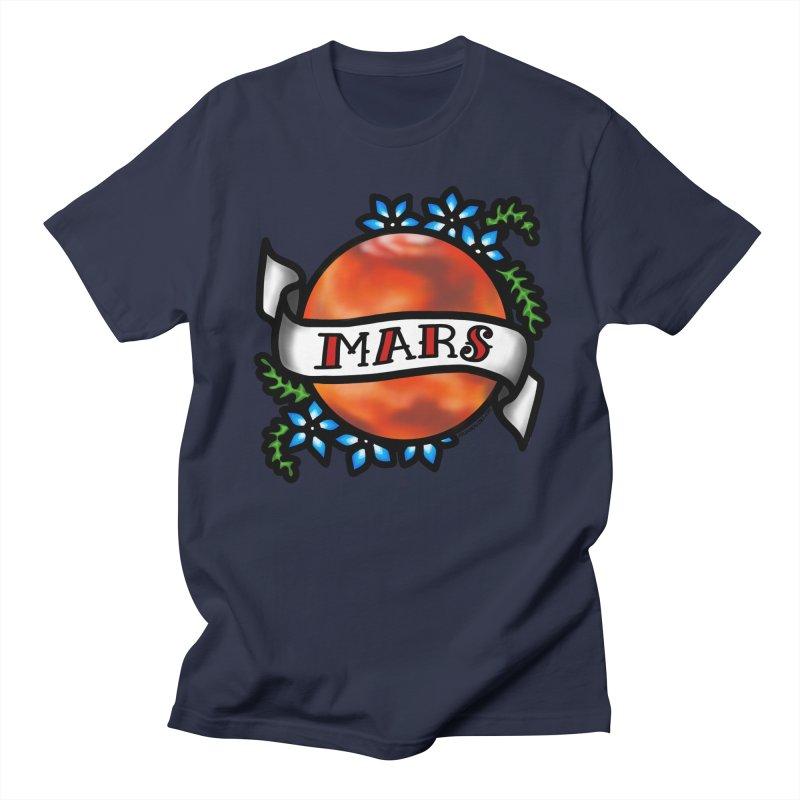 Mars, I shall always love you Women's Unisex T-Shirt by Juleah Kaliski Designs