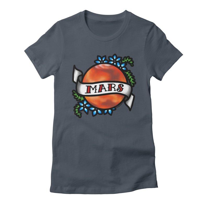 Mars, I shall always love you Women's T-Shirt by Juleah Kaliski Designs