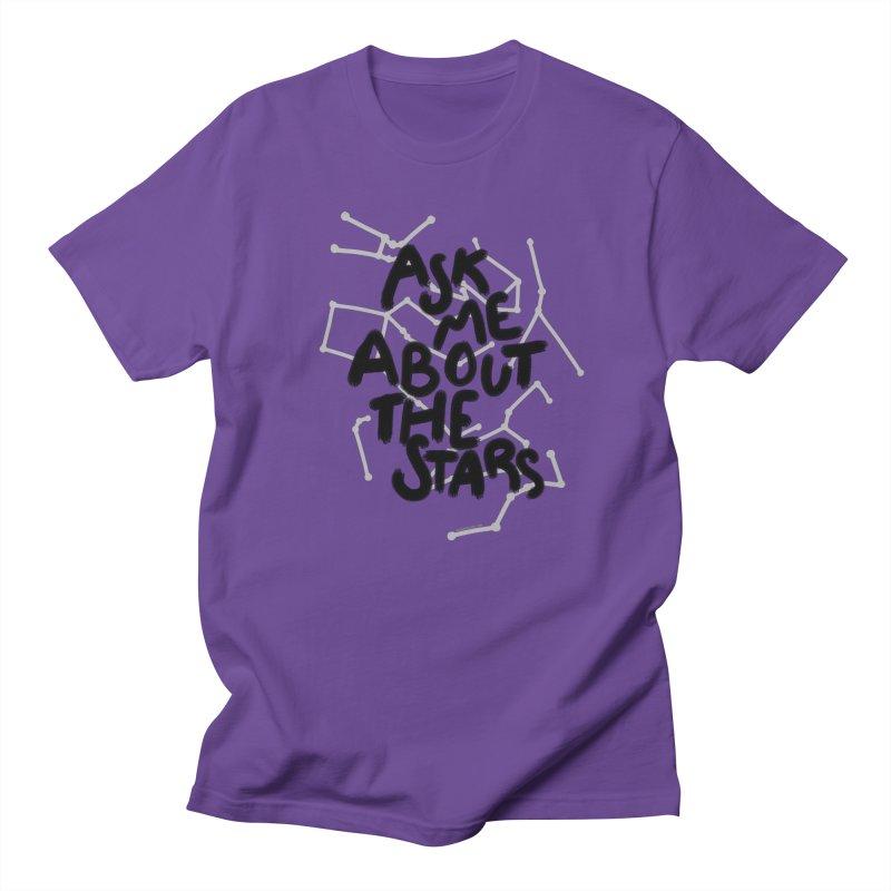 Ask Me About The Stars Women's Regular Unisex T-Shirt by Juleah Kaliski Designs