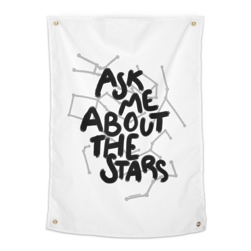 Ask Me About The Stars Home Tapestry by Juleah Kaliski Designs