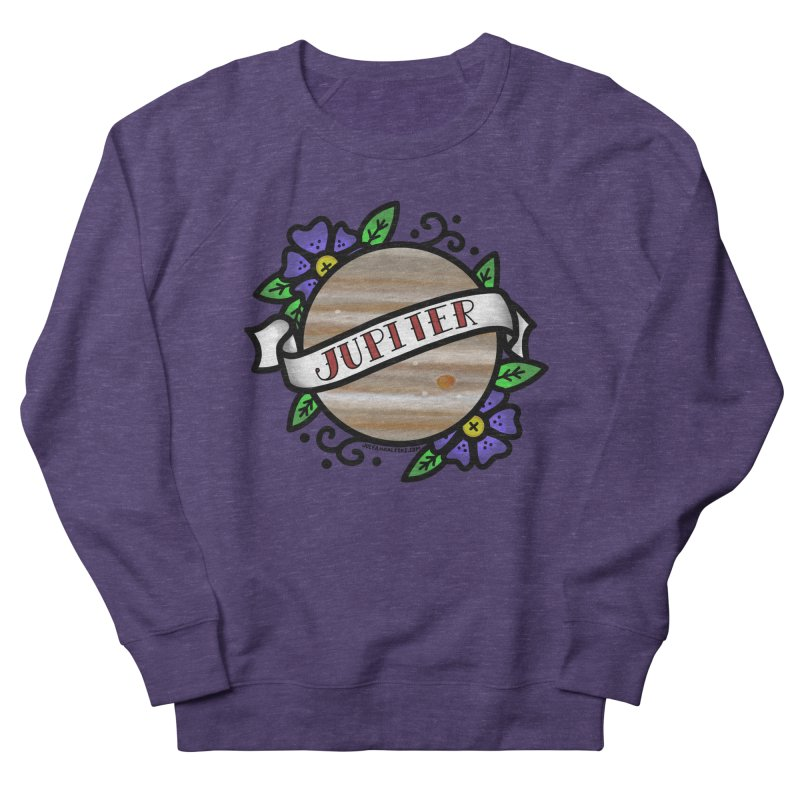 Jupiter, I shall always love you Women's French Terry Sweatshirt by Juleah Kaliski Designs
