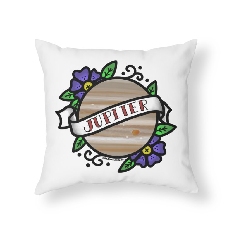 Jupiter, I shall always love you Home Throw Pillow by Juleah Kaliski Designs