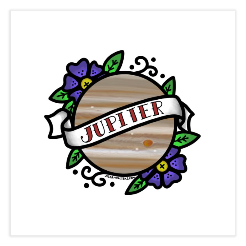 Jupiter, I shall always love you Home Fine Art Print by Juleah Kaliski Designs