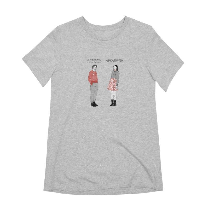 Starving Artist Women's Extra Soft T-Shirt by Julia Bernhard