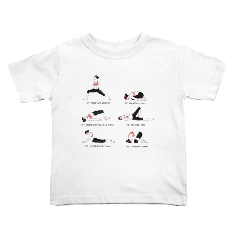 Yoga for Sad People Kids Toddler T-Shirt by juliabernhard's Artist Shop