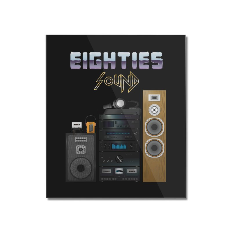 Eighties sound Home Mounted Acrylic Print by juliusllopis's Artist Shop