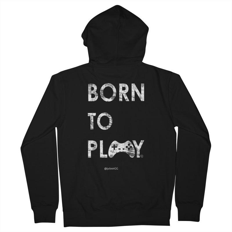 Born to Play אנחנו דור הגיימינג, נולדנו לשחק Men's Zip-Up Hoody by GamingBarosh גיימינג בראש