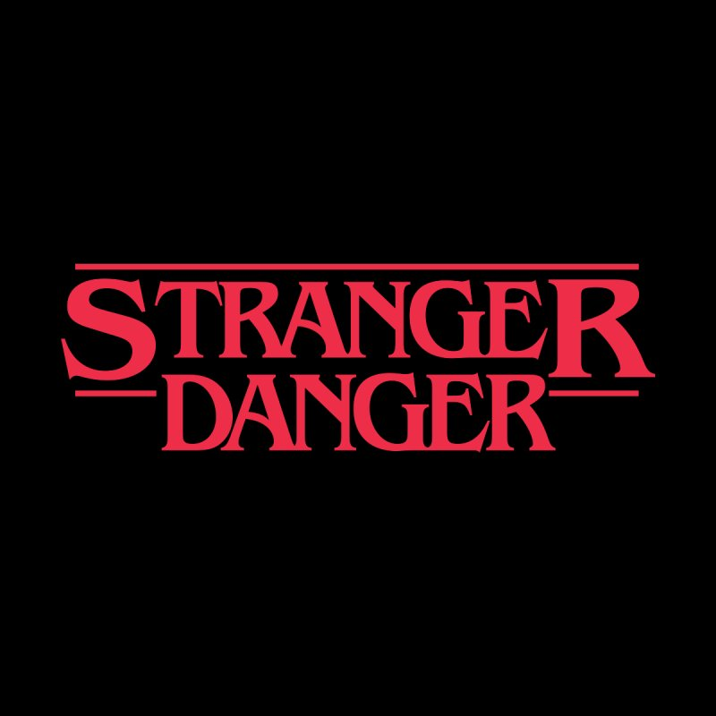 Stranger Danger Women's Longsleeve T-Shirt by jumpy's Artist Shop