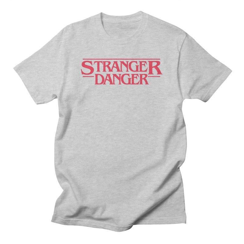 Stranger Danger Men's T-Shirt by jumpy's Artist Shop